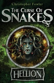 The Curse of Snakes: Hellion, Fowler, Christopher, Excellent Book