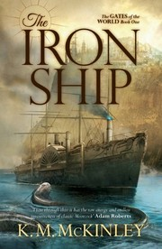 The Iron Ship - K.M. McKinley