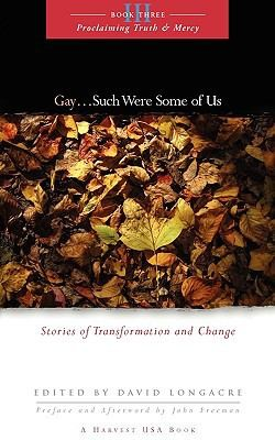 GAY...Such Were Some of Us by Longacre, David, editor