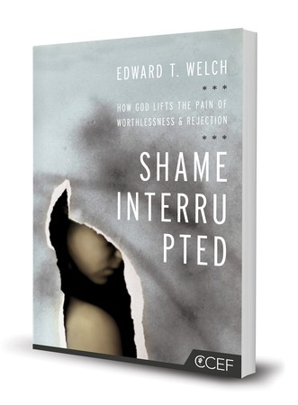 Shame Interrupted by Welch, Edward T.