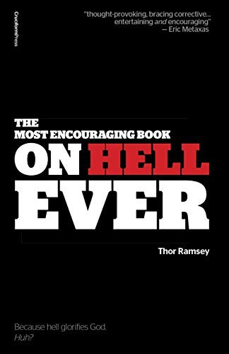 The Most Encouraging Book on Hell Ever by Ramsey, Thor