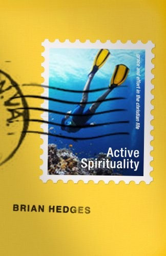 Active Spirituality by Hedges, Brian