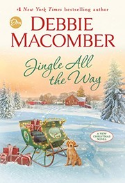 JINGLE ALL THE WAY by Debbie Macomber