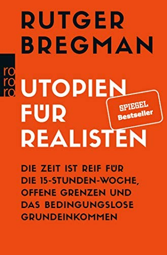 "Book cover of ""Utopien für Realisten"" by Rutger Bregman"