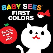 Baby Sees First Colors: Black, White, and Red (Board Book)