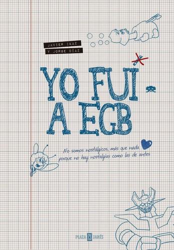 Libro de segunda mano: Yo fui a EGB