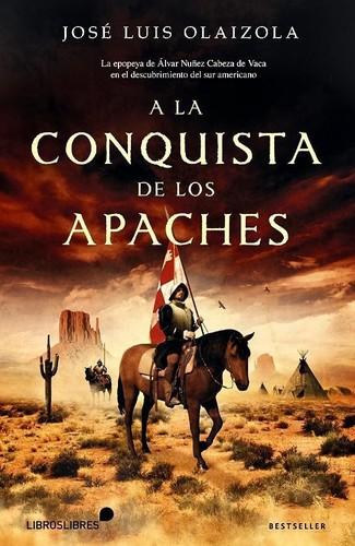 Libro de segunda mano: A la conquista de los apaches
