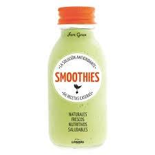 Libro de segunda mano: Smoothies : la solucion antioxidante: 66 recetas caseras