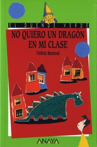 Libro de segunda mano: No Quiero Un Dragon En Mi Clase