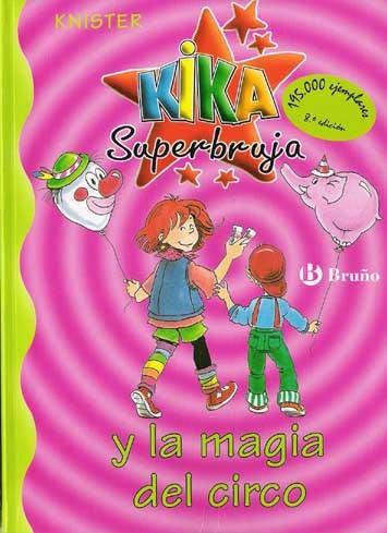 Libro de segunda mano: Kika Superbruja y la magia del circo