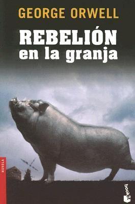 Libro de segunda mano: Rebelion En La Granja / Animal Farm (Novela (Booket Numbered))