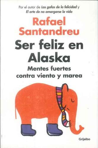 Libro de segunda mano: Ser feliz en Alaska