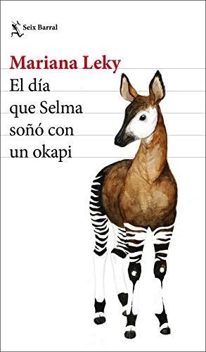 Libro de segunda mano: El día que Selma soñó con un okapi