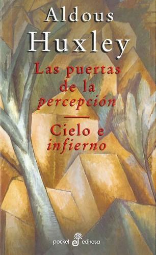 Libro de segunda mano: Las puertas de la percepción ; Cielo e Infierno