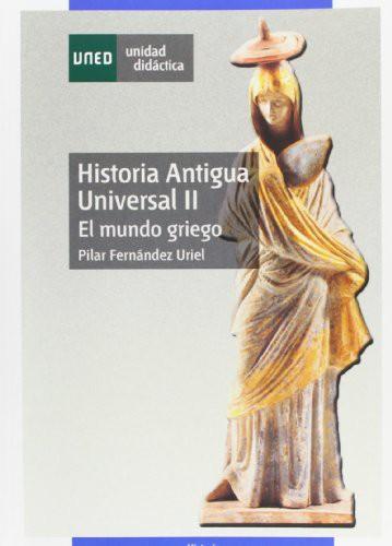 Libro de segunda mano: HISTORIA ANTIGUA UNIVERSAL II. EL MUNDO GRIEGO