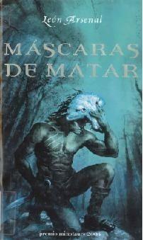 Libro de segunda mano: Máscaras de matar