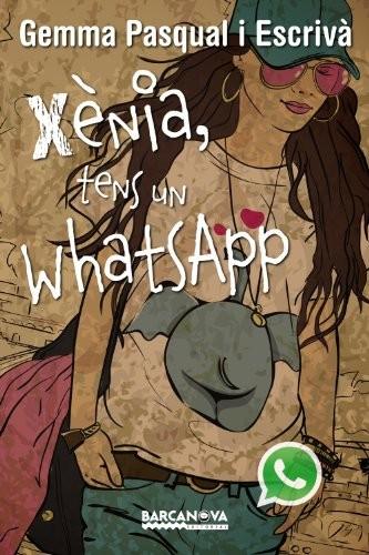 Libro de segunda mano: Xènia, tens un WhatsApp