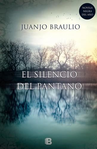 Libro de segunda mano: El silencio del pantano