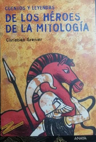 Libro de segunda mano: Cuentos Y Leyendas De Los Heroes De La Mitologia