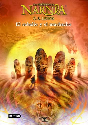Libro de segunda mano: Las crónicas de NARNIA: El caballo y el muchacho