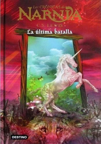 Libro de segunda mano: Las crónicas de NARNIA: La última batalla