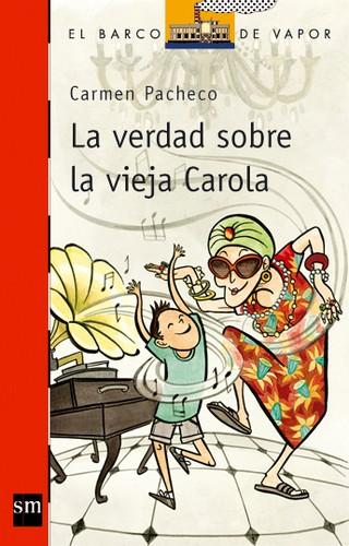 Libro de segunda mano: La verdad sobre la vieja Carola
