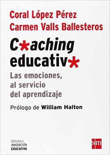 Libro de segunda mano: Coaching educativo : las emociones, al servicio del aprendizaje