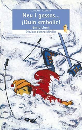 Libro de segunda mano: Neu i gossos... ¡Quin embolic!