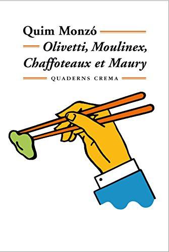 Libro de segunda mano: Olivetti, Moulinex, Chaffoteaux et Maury
