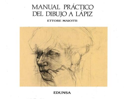 Libro de segunda mano: Manual Práctico de Dibujo a Lápiz