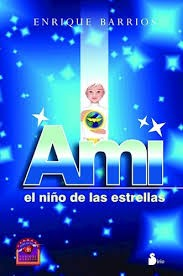 Libro de segunda mano: Ami, el niño de las estrellas