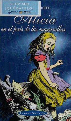 Libro de segunda mano: Alicia en el pais de las maravillas, Fantasmagoria, y Un cuento enredado