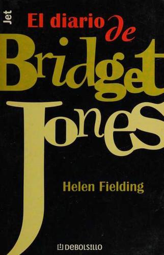 Libro de segunda mano: El Diario De Bridget Jones (Los Jet De Plaza & Janes, 397)