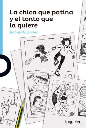 Libro de segunda mano: La chica que patina y el tonto que la quiere