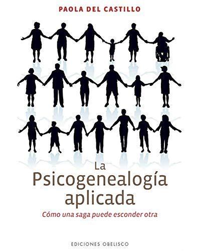 Libro de segunda mano: La Psicogenealogia Aplicada