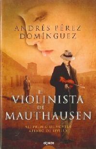 Libro de segunda mano: El violinista de Mauthausen