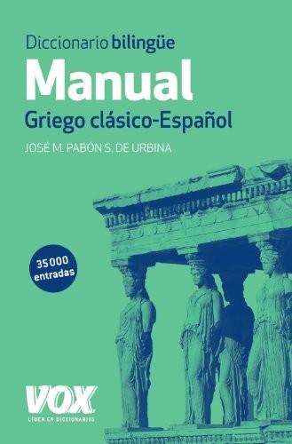 Libro de segunda mano: Diccionario manual griego : griego clásico-español