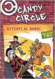 Candy Circle 2 - Attenti al guru