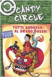 Candy Circle 4 - Tutti addosso al drago rosso
