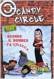 Candy Circle 5 - Quando il bomber fa cilecca---