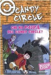 Candy Circle 8 - Chi ha paura del Candy Circle?