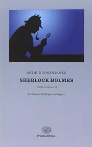 Sherlock Holmes - tutti i romanzi