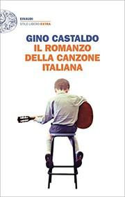 Il Romanzo della Canzone Italiana