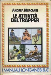 Le attività del Trapper