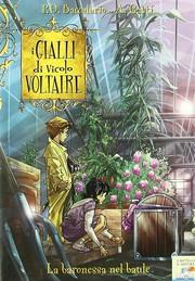I gialli di vicolo Voltaire - La baronessa nel baule