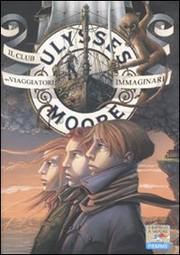 Ulysses Moore 12 - Il Club dei viaggiatori immaginari