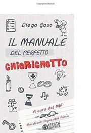 Il manuale del perfetto chierichetto