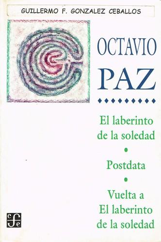 Libro de segunda mano: El laberinto de la soledad, Postdata, Vuelta a El laberinto de la soledad (Spanish Edition)