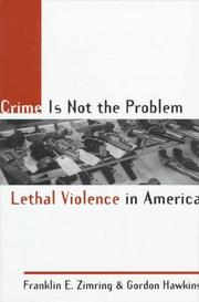 Cover of: Crime is not the problem