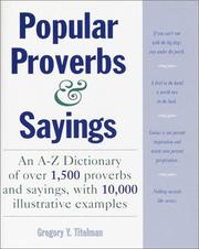 Cover of: Dictionary of popular proverbs and sayings